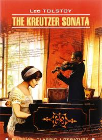 The Kreutzer Sonata / Крейцерова соната — Лев Толстой